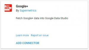 data studio connectors 25 google plus supermetrics