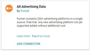 data studio connectors all advertising data by funnel